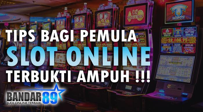 Pemula Dalam Slot Online, Baca Tips Berikut